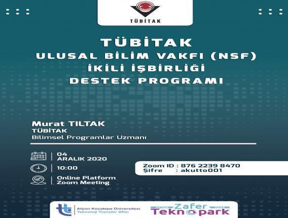TÜBİTAK-Ulusal Bilim Vakfı (NSF) İkili İşbirliği Destek Programı Bilgilendirme Toplantısı